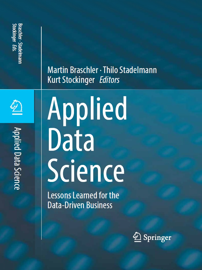Applied Data Science - Lessons Learned for the Data-Driven